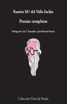 POESÍAS COMPLETAS DEL VALLE-INCLÁN