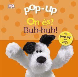 POP-UP ON ÉS? BUB-BUB!