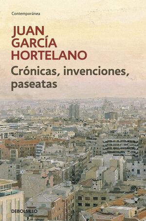 CRÓNICAS, INVENCIONES, PASEATAS