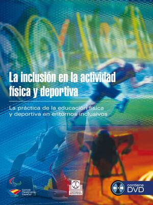 INCLUSION EN LA ACTIVIDAD FÍSICA Y DEPORTIVA, LA