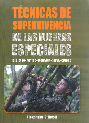 TÉCNICAS DE SUPERVIVENCIA DE ALS FUERZAS ESPECIALES  (COLOR)