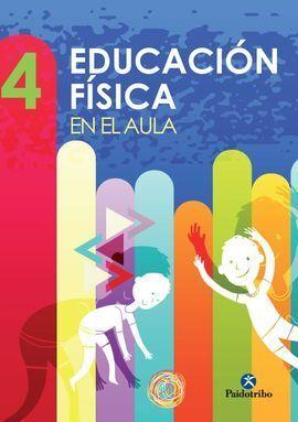 EDUCACIÓN FÍSICA EN AULA 4º PRIMARIA