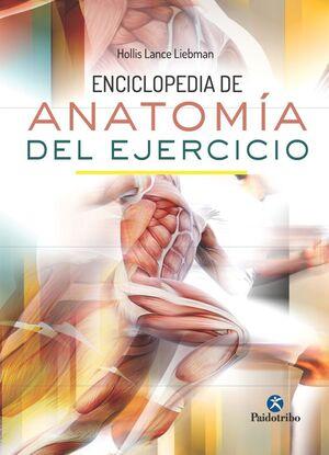 ENCICLOPEDIA DE ANATOMA DEL EJERCICIO