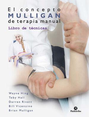 CONCEPTO MULLIGAN DE TERAPIA MANUAL, EL