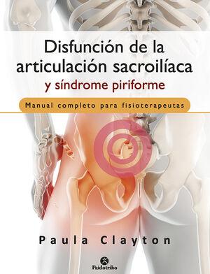 DISFUNCION DE LA ARTICULACION SACROILIACA Y SINDROME PIRIFORME