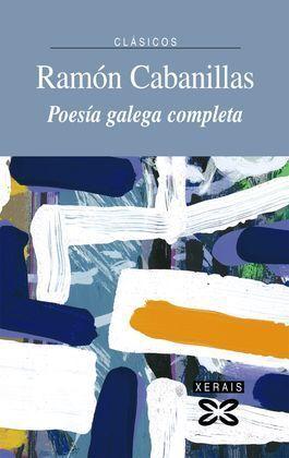 POESIA GALEGA COMPLETA RAMON CABANILLAS
