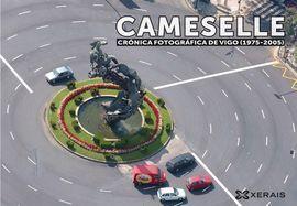 CAMESELLE. CRÓNICA FOTOGRÁFICA DE VIGO (1975-2005)