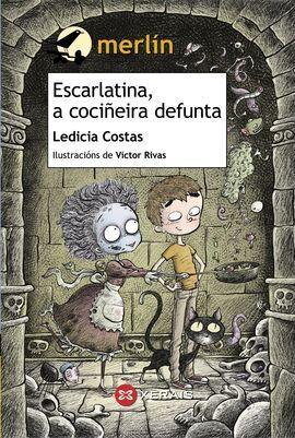 ESCARLATINA, A COCIÑEIRA DEFUNTA