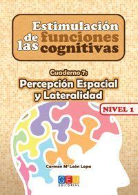 ESTIMULACION DE LAS FUNCIONES COGNITIVAS, NIVEL 1. CUADERNO 7
