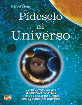 PIDESELO AL UNIVERSO