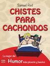 CHISTES PARA CACHONDOS