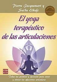 YOGA TERAPEUTICO DE LAS ARTICULACIONES,EL