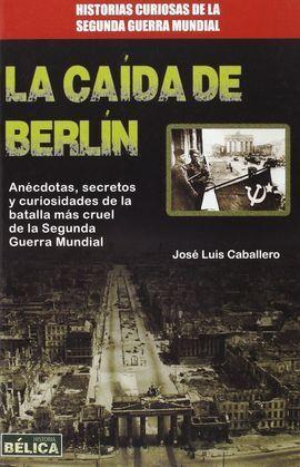 CAIDA DE BERLIN, LA