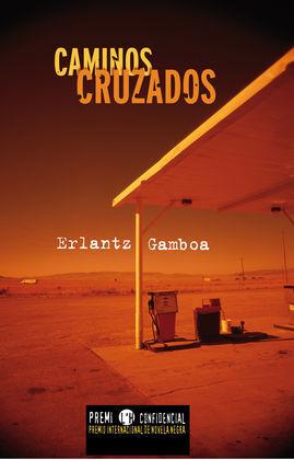CAMINOS CRUZADOS