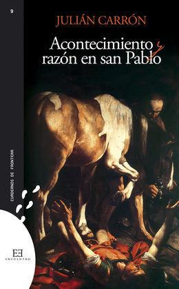 ACONTECIMIENTO Y RAZON EN SAN PABLO
