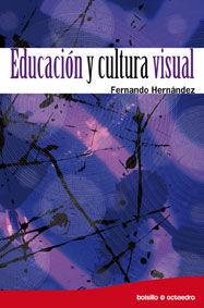 EDUCACIÓN Y CULTURA VISUAL (ED. BOLSILLO)