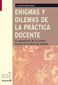 ENIGMAS Y DILEMAS DE LA PRÁCTICA DOCENTE