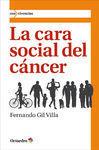LA CARA SOCIAL DEL CÁNCER