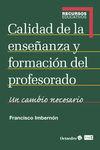 CALIDAD DE LA ENSEÑANZA Y FORMACIÓN DEL PROFESORADO