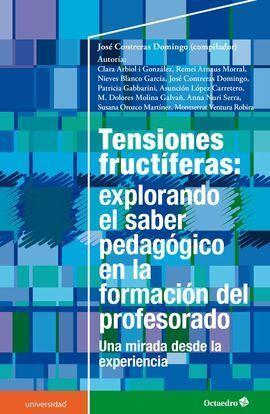 TENSIONES FRUCTÍFERAS: EXPLORANDO EL SABER