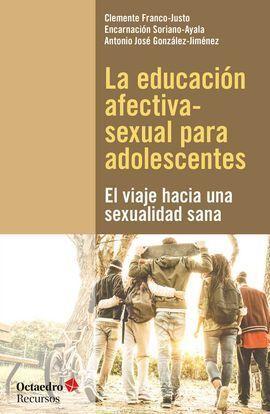 LA EDUCACIÓN AFECTIVA-SEXUAL PARA ADOLESCENTES