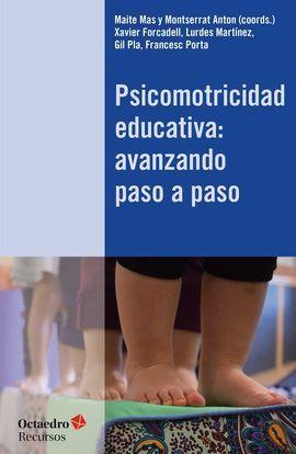 PSICOMOTRICIDAD EDUCATIVA: AVANZANDO PASO A PASO