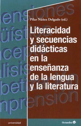 LITERACIDAD Y SECUENCIAS DIDÁCTICAS EN LA ENSEÑANZA DE LA LENGUA