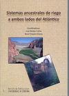 SISTEMAS ANCESTRALES DE RIEGO A AMBOS LADOS DEL AT