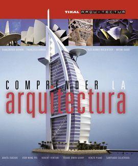 COMPRENDER LA ARQUITECTURA.(ARQUITECTUM)