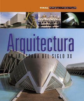 ARQUITECTURA ESPAÑA SIGLO XX.(ARQUITECTUM)