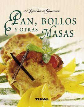 PAN, BOLLOS Y OTRAS MASAS