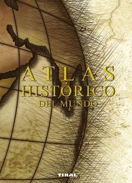 ATLAS HISTORICO DEL MUNDO