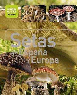 SETAS DE ESPAÑA Y EUROPA.(VIDA VERDE).(REF:093-001)