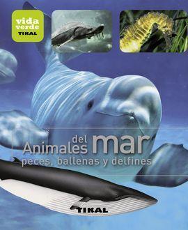 ANIMALES DEL MAR, PECES, BALLENAS Y DELFINES