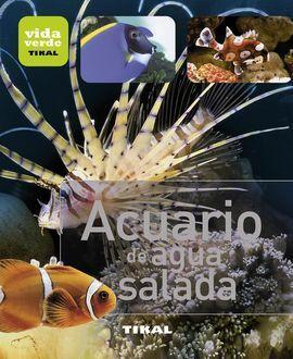 ACUARIO DE AGUA SALADA.(VIDA VERDE).(REF:093-005)