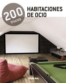 HABITACIONES DE OCIO 200 TRUCOS