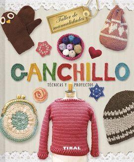 GANCHILLO. TÉCNICAS Y PROYECTOS