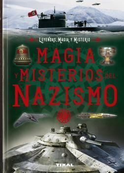 MAGIA, MISTERIOS, NAZISMO