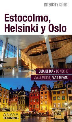 ESTOCOLMO, HELSINKI Y OSLO