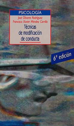 TECNICAS DE MODIFICACION DE CONDUCTA (6ªED)