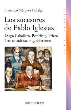 SUCESORES DE PABLO IGLESIAS, LOS