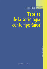TEORÍAS DE LA SOCIOLOGÍA CONTEMPORÁNEA
