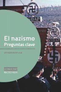 EL NAZISMO, PREGUNTAS CLAVE