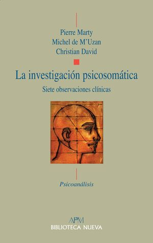 LA INVESTIGACION PSICOSOMATICA