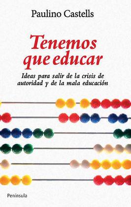 TENEMOS QUE EDUCAR