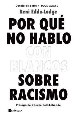 POR QUÉ NO HABLO CON BLANCOS SOBRE RACISMO