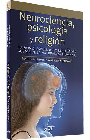 NEUROCIENCIA, PSICOLOGÍA Y RELIGIÓN