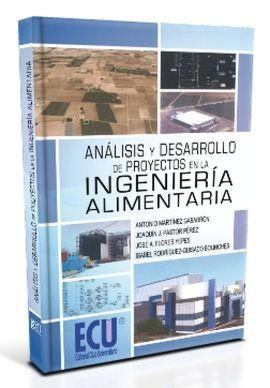 ANALISIS Y DESARROLLO DE PROYECTOS EN LA INGENIERA ALIMENTARIA