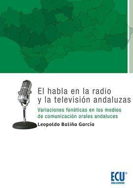 EL HABLA EN LA RADIO Y LA TELEVISIÓN ANDALUZA