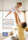 PSICOLOGIA DEL DESARROLLO HUMANO: DEL NACIMIENTO A LA VEJEZ